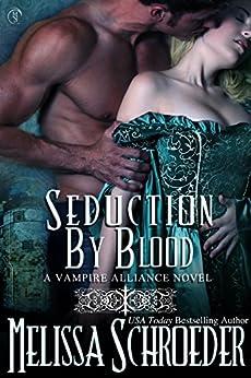 Seduction by Blood (English Edition) par [Schroeder, Melissa]