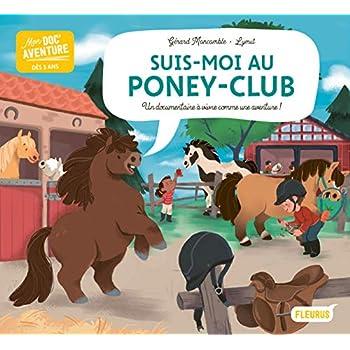 Mon doc'aventure : Suis-moi au poney-club