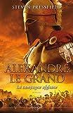 ALEXANDRE LE GRAND - LA CAMPAGNE: La campagne Afghane