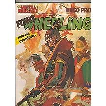 Metal numero 04: Fort Wheeling nuevas aventuras