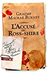 L'Accusé du Ross-Shire par Macrae Burnet