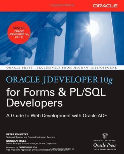oracle-jdeveloper-10g-for-forms-amp-pl-sql-developers-a-guide-to-web-development-with-oracle-adf-oracle-press-by-koletzke-peter-published-by-mcgraw-hill-osborne-media-1st-first-edition-2006-paperback