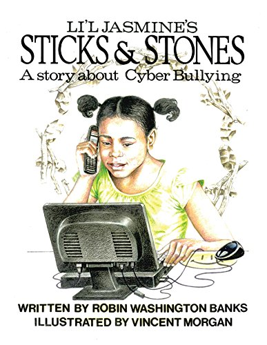 Li'l Jasmine's Sticks & Stones: A Story About Cyberbullying (English Edition) -