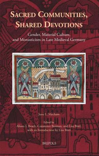 Shared Devotions: Gender, Material Culture, and Monasticism in Late Medieval Germany (Medieval Women: Texts and Contexts, Band 29) (Black Und White Beach)