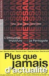 L'Effroyable Imposture suivi de Le Pentagate (réédition annotée)
