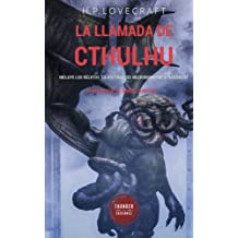 """La llamada de Cthulhu: Incluye los relatos """"La historia del Necronomicón"""" y """"Azathoth"""""""