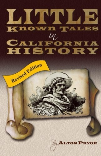 little-known-tales-in-california-history