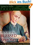 The Life of the Blessed Virgin Mary (...