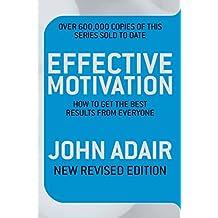 Effective Motivation REVISED EDITION