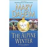 The Alpine Winter (Emma Lord) by Mary Daheim (2013-01-29)