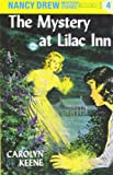 The Mystery at Lilac Inn (Nancy Drew Mysteries)