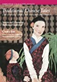 Traditional Chinese Tales: Simplified Character Edition: A Multimedia Course for Intermediate Chinese - Stories and Glossaries with Reference Grammar ... Characters) (Far Eastern Publications Series)
