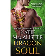 Dragon Soul by Katie MacAlister (2016-03-29)