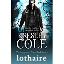 Lothaire (Immortals After Dark 12) by Kresley Cole (2012-01-10)