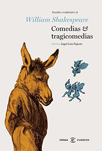 Comedias y tragicomedias: Teatro Completo II (CLASICOS CASTELLANOS) por William Shakespeare