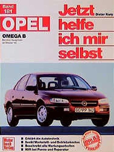 Opel Omega B: Benziner Vierzylinder ab Oktober '94 // Reprint der 1. Auflage 1995 (Jetzt helfe ich mir selbst)