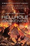 Hellhole Awakening (Hellhole Trilogy 2) by Kevin J. Anderson (2013-02-28)