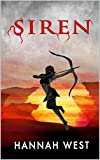 Siren (The Siren Series Book 1) by Hannah West