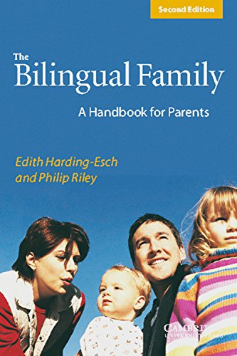 The Bilingual Family: A handbook for parents. Paperback