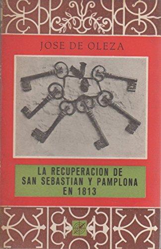 La recuperaci—n de San Sebasti‡n y Pamplona en 1813