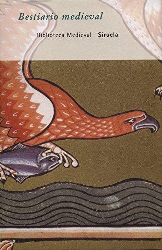 Bestiario medieval: Antología (Biblioteca Medieval)