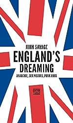 England's Dreaming: Anarchie, Sex Pistols, Punk Rock (Critica Diabolis)