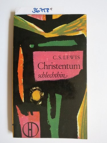 Christentum schlechthin