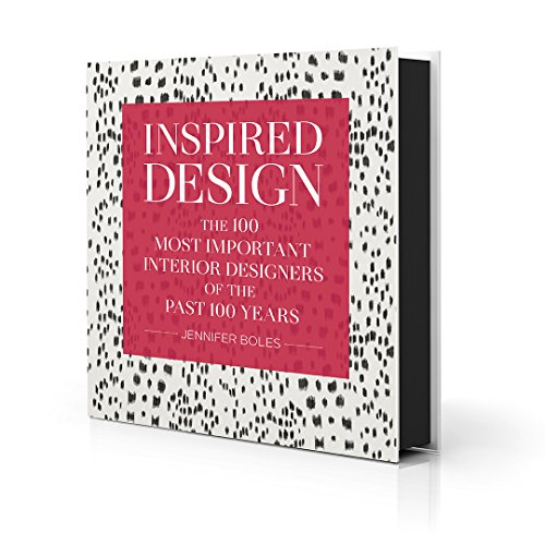 Inspired Design : The 100 most important designers of the past 100 years par Jennifer Boles