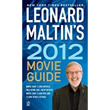 Leonard Maltin's 2012 Movie Guide (Leonard Maltin's Movie Guide (Mass Market))