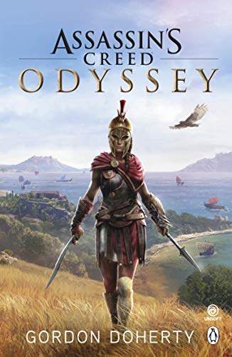 Assassin's Creed Odyssey: The official novel of the highly anticipated new game (Assassin's Creed) (English Edition) (Halo Wars Game Guide)