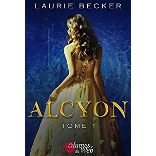 Alcyon Tome 1 (French Edition)