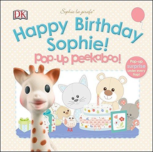 Sophie La Girafe: Pop-Up Peekaboo Happy Birthday Sophie!