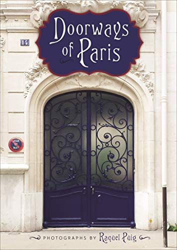 Doorways of Paris (English Edition) por Raquel Puig