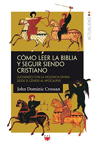 Como leer la Biblia y seguir siendo cristiano (GP Actualidad)