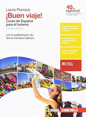 ¡Buen viaje! Curso de español para el turismo. Per gli Ist. tecnici e professionali. (Libro + eBook+360 esercizi interattivi online)