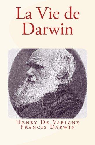La Vie de Darwin par Henry De Varigny