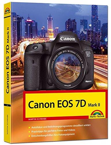 Canon EOS 7D Mark II (Fotografie-handbuch)