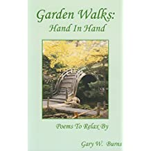 Garden Walks: Hand In Hand: Poems To Relax By (English Edition)