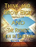 Think and Grow Rich by Napoleon Hill and the Richest Man in Babylon