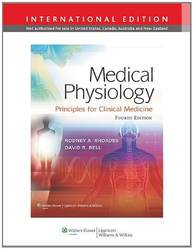Medical Physiology 4e International Edit: Principles for Clinical Medicine