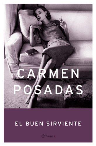 El buen sirviente por Carmen Posadas
