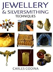 Jewellery and Silversmithing Techniques