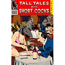 Tall Tales with Short Cocks Vol. 4 by Arthur Graham (2013-12-28)