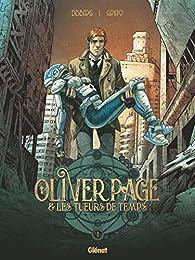 Oliver Page & les tueurs de temps, tome 1 par Stephen Desberg