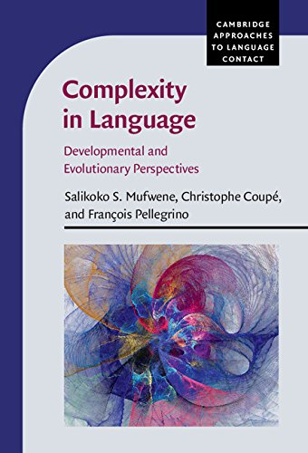 complexity-in-language-developmental-and-evolutionary-perspectives-cambridge-approaches-to-language-