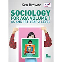 Sociology for AQA, Vol. 1: AS and 1st-Year A Level