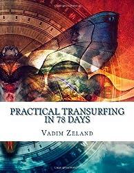 Practical Transurfing: 78 Days