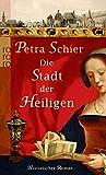 Die Stadt der Heiligen (Die Aachen-Trilogie, Band 1)