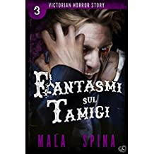 Fantasmi sul Tamigi: Urban Fantasy e Orrore (Victorian Horror Story Vol. 3)