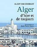ALGER D'HIER ET DE TOUJOURS